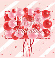 happy valentines day card with balloons vector image