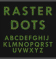raster letters vector image vector image