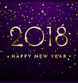 gold glitter 2018 happy new year text on black vector image vector image