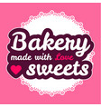 bakery sign cute cafe badge vector image