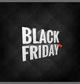 3d label black friday on black background vector image vector image