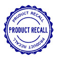 grunge blue product recall word round rubber seal vector image vector image