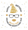happy birthday to you may all your dreams vector image vector image