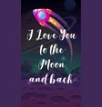 i love you to moon and back romantic vector image vector image