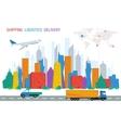 Logistics town road plane trucks world map vector image vector image