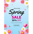 spring sale poster banner with blooming flowers vector image vector image