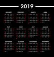 calendar 2019 year on black background week vector image vector image