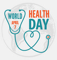 world health day concept poster vector image