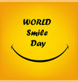 smile world day vect ill vector image