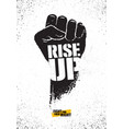 rise up fight for your right motivation poster vector image vector image