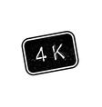 4K rubber stamp vector image vector image