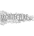 architecture text word cloud concept vector image vector image