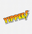 yippee cartoon text sticker vector image