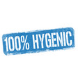 100 hygenic sign or stamp vector image vector image