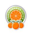 100 orange juice badge with three oranges placed vector image vector image