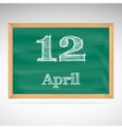April 12 inscription in chalk on a blackboard vector image