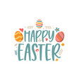 happy easter colorful lettering happy easter vector image