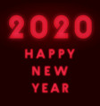 happy new year 2020 background red neon design vector image vector image