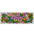 happy womens day hand drawn cartoon doodles vector image vector image