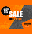 sale half price banner in orange gray color vector image vector image