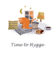 time to hygge cozy home card vector image