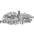 where is your happiness past present or future vector image vector image