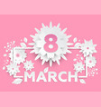 8 march - modern colorful vector image