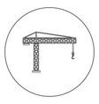 building crane icon black color in circle or round vector image