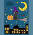 card with cat on the broom is flying over the town vector image vector image