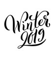 hello winter 2019 poster with handdrawn lettering vector image
