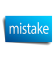 mistake blue paper sign on white background vector image vector image
