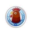 silver badge with chicken head and lettering vector image vector image