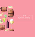 lets drink wine poster on vector image