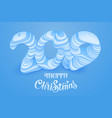 blue paper cut merry christmas 2019 vector image vector image