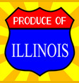 produce of illinois shield vector image vector image