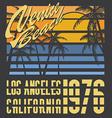California Venive beach typography t-shirt vector image vector image