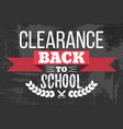 clearance back to school typographic vector image vector image