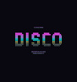 disco font neon color style vector image