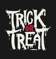 trick or treat halloween theme hand drawn vector image