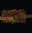 best recipes eggnog milkshake text background vector image vector image