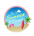 its summer time surfboard beach umbrella backgrou vector image vector image