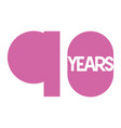 number 90 for anniversary celebration card icon vector image vector image