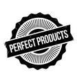 perfect products rubber stamp vector image vector image