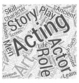Acting Bringing a story to life Word Cloud Concept vector image vector image