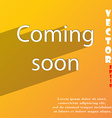 Coming soon icon symbol Flat modern web design vector image