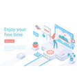 enjoy your free time landing page isometric vector image