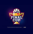 modern professional basketball cup logo for sport vector image