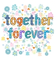 together forever greeting card vector image vector image