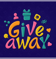 giveaway hand drawn sign with communication icon vector image vector image