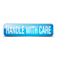 handle with care blue square 3d realistic isolated vector image vector image